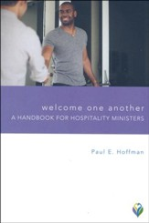 Welcome One Another: A Handbook for Hospitality Ministers