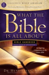 What the Bible Is All About NIV: Bible Handbook, Revised  & Updated