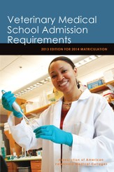 Veterinary Medical School Admission Requirements: 2013 Edition for 2014 Matriculation - eBook