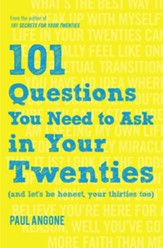 101 Questions You Need to Ask in Your Twenties: (And Let's Be Honest, Your Thirties Too) - Slightly Imperfect
