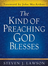 Kind of Preaching God Blesses, The - eBook