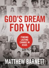 God's Dream for You: Finding Lasting Change in Jesus - eBook