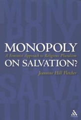 Monopoly on Salvation? A Feminist Approach to Religious Pluralism