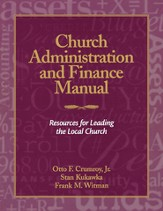 Church Administration and Finance Manual: Resources for Leading the Local Church - eBook