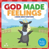 God Made Feelings: A Book about Emotions