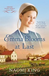 Emma Blooms at Last: One Big Happy Family Series #2