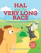 Hal and the Very Long Race: A Book about Self-Acceptane