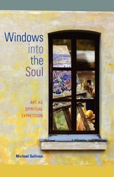 Windows into the Soul: Art as Spiritual Expression - eBook