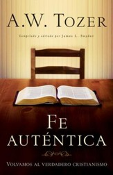 Fe Auténtica   (Reclaiming Christianity)