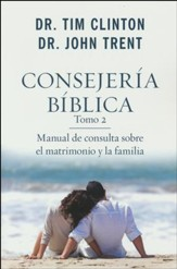 Consejería Bíblica, Tomo 2: Matrimonio y Familia  (The Quick-Reference Guide to Marriage & Family Counseling)
