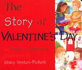 The Story of Valentine's Day, Board Book  - Slightly Imperfect