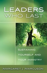 Leaders Who Last: Sustaining Yourself and Your Ministry - eBook