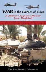 War in the Garden of Eden: A Military Chaplain's Memoir from Baghdad - eBook