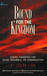 Bound For The Kingdom, Songbook