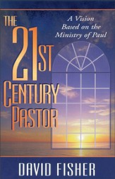 21st Century Pastor: A Vision Based on the Ministry of Paul - eBook