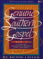 Genuine Southern Gospel, Volume 1: 12 Favorites for  Medium Voice and Piano