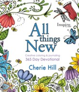 All Things New Creative Coloring and Journaling 365 Day Devotional