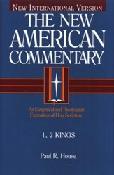 1 & 2 Kings: New American Commentary [NAC]