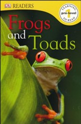 DK Readers, Pre-Level 1: Frogs and Toads