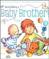 You're Getting A Baby Brother!