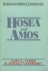 Hosea and Amos: Everyman's Bible Commentary
