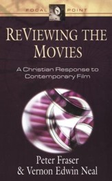 ReViewing the Movies: A Christian Response to Contemporary Film
