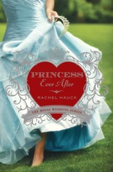 Princess Ever After, Royal Wedding Series #2 -eBook