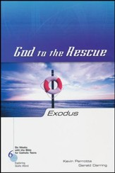 Exodus: God to the Rescue, Six Weeks with the Bible for Catholic Teens