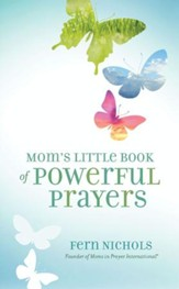 Mom's Little Book of Powerful Prayers - eBook