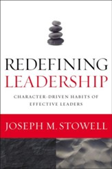 Redefining Leadership: Character-Driven Habits of Effective Leaders - eBook