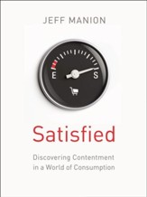 The Satisfied: Discovering Contentment in a World of Consumption - eBook