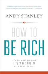 How to Be Rich: It's Not What You Have. It's What You Do With What You Have. - eBook