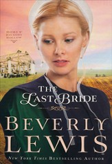The Last Bride, Home to Hickory Hollow Series #5 HC