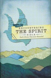 NIV Encountering the Spirit Bible: Discover the Power of the Holy Spirit, Hardcover, Jacketed Printed - Slightly Imperfect