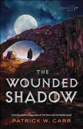 The Wounded Shadow #3