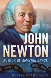 John Newton: Author of Amazing Grace - eBook