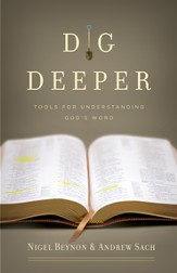 Dig Deeper: Tools for Understanding God's Word - eBook