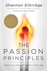 The Passion Principles: Celebrating Sexual Freedom in Marriage - eBook