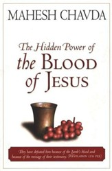 The Hidden Power of the Blood of Jesus