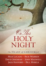 On This Holy Night: The Heart of Christmas - eBook