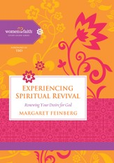 Experiencing Spiritual Revival: Renewing Your Desire for God - eBook