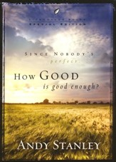 How Good Is Good Enough? Special Edition -pack of 6