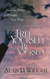 Free Yourself, Be Yourself: Find the Power to Escape Your Past - Slightly Imperfect