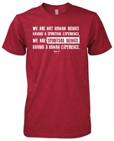 We Are Spiritual Beings Shirt, Red, Small
