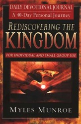 Rediscovering the Kingdom....Daily Devotional Journal