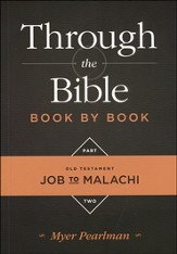 Through the Bible Book By Book: Part 2, Job to Malachi