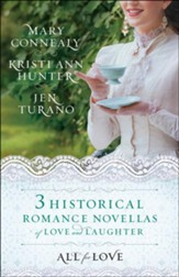 All for Love 3-in-1: Three Historical Romance Novellas of Love and Laughter
