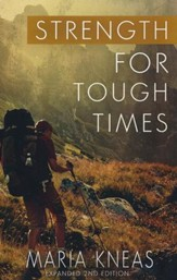 Strength for Tough Times