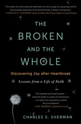 The Broken and the Whole: Discovering Joy after Heartbreak - eBook