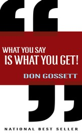 What You Say Is What You Get - eBook